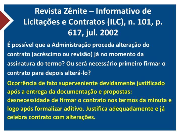 Revista Zênite – Informativo de Licitações e Contratos (ILC), n. 101, p. 617, jul. 2002