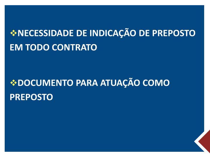 NECESSIDADE DE INDICAÇÃO DE PREPOSTO EM TODO CONTRATO