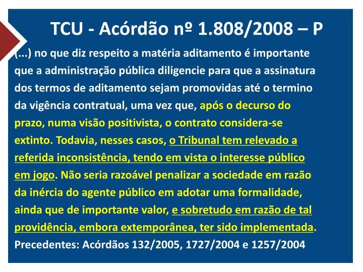 TCU - Acórdão nº 1.808/2008 – P