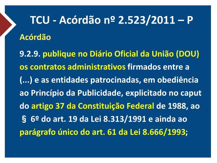 TCU - Acórdão nº 2.523/2011 – P