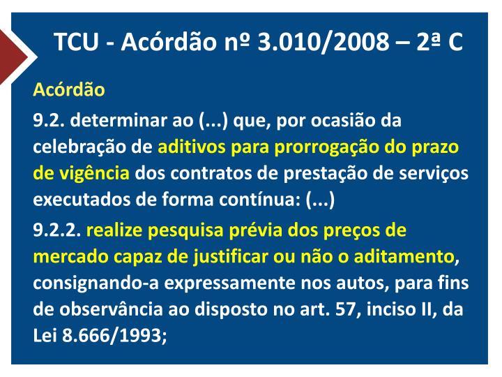 TCU - Acórdão nº 3.010/2008 – 2ª C