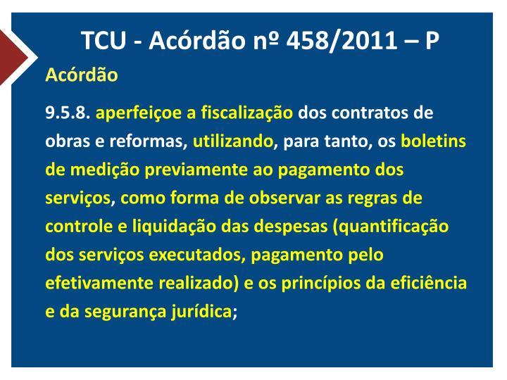TCU - Acórdão nº 458/2011 – P