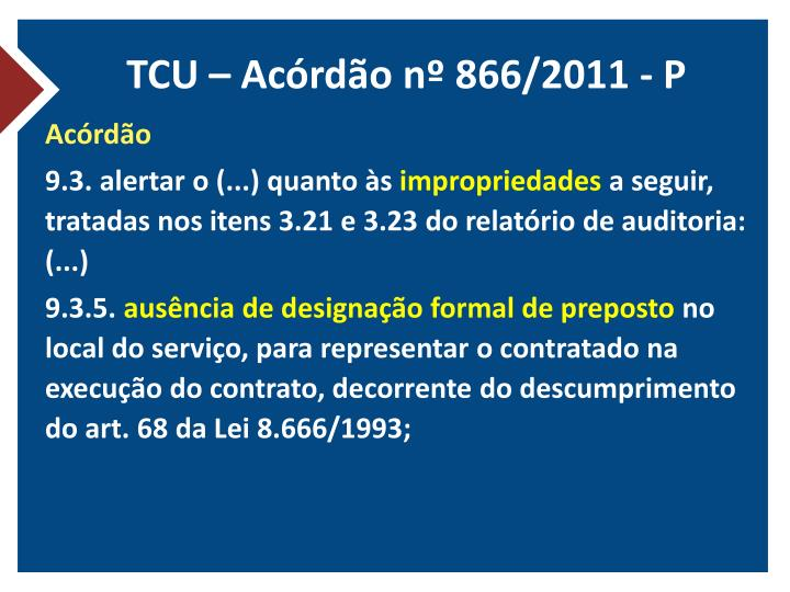 TCU – Acórdão nº 866/2011 - P
