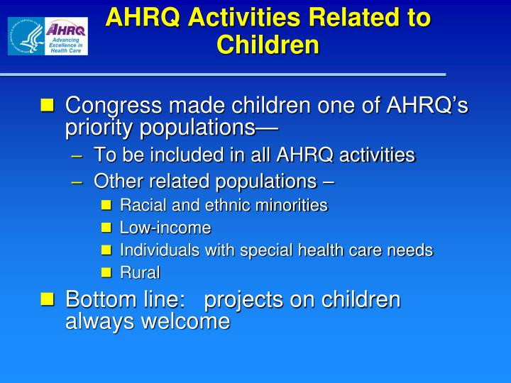 AHRQ Activities Related to Children