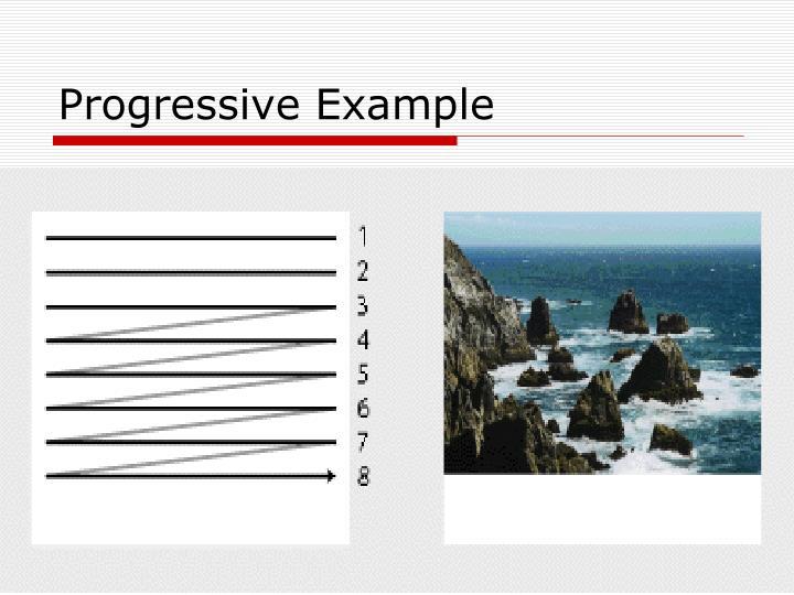 Progressive Example