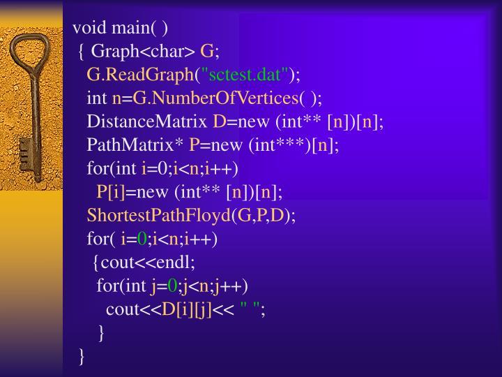 void main( )