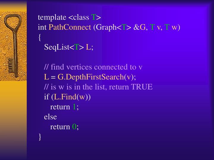 template <class