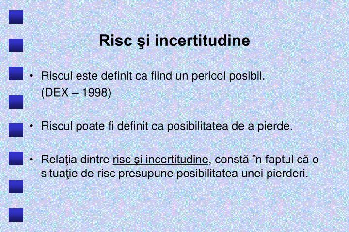 Risc şi incertitudine