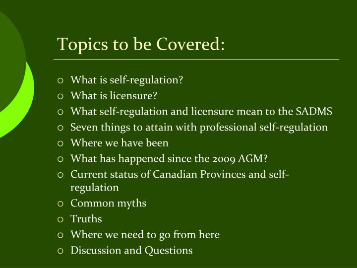 Topics to be Covered: