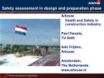 safety assessment in design and preparation phase