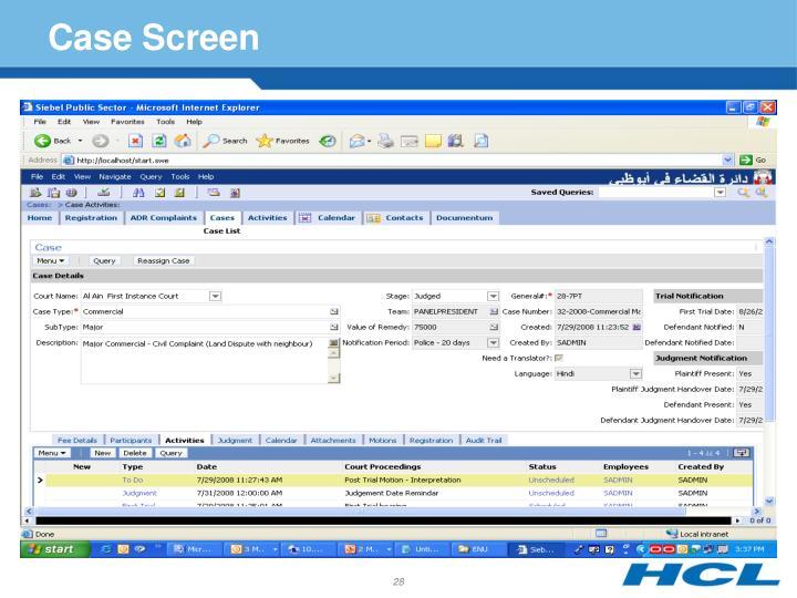 Case Screen