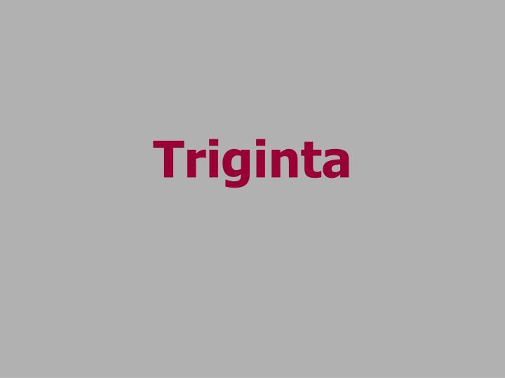 Triginta