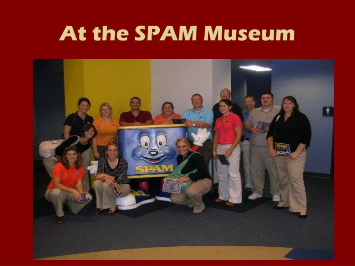 At the SPAM Museum