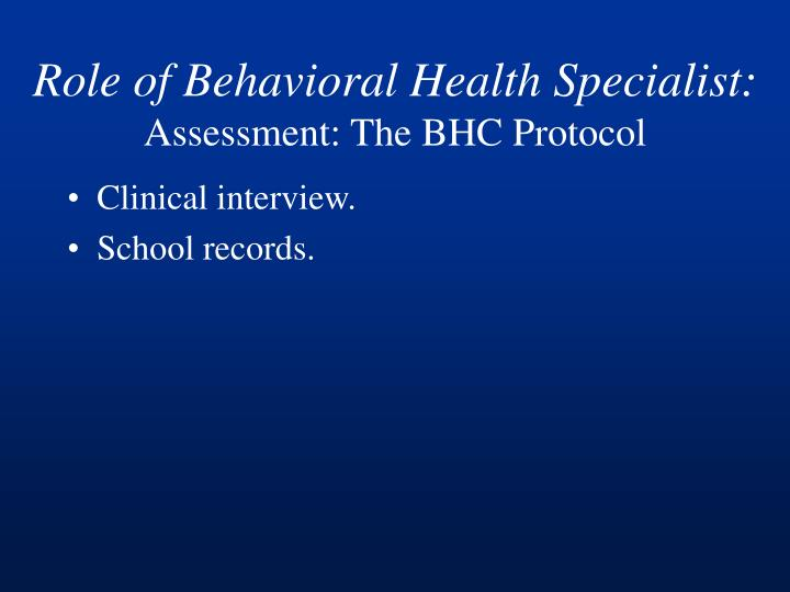 Role of Behavioral Health Specialist: