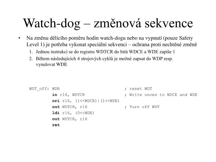 Watch-dog – změnová sekvence