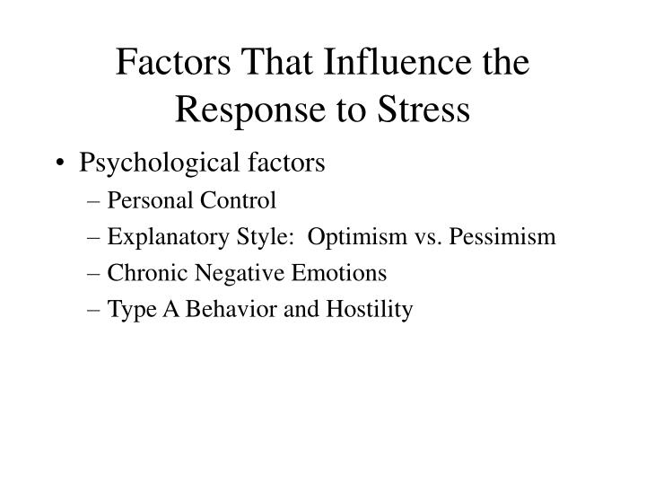 Factors That Influence the Response to Stress