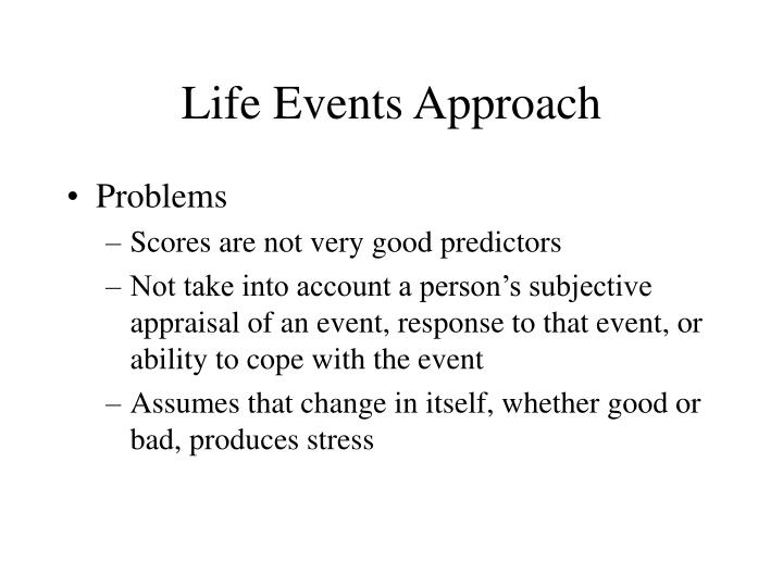 Life Events Approach
