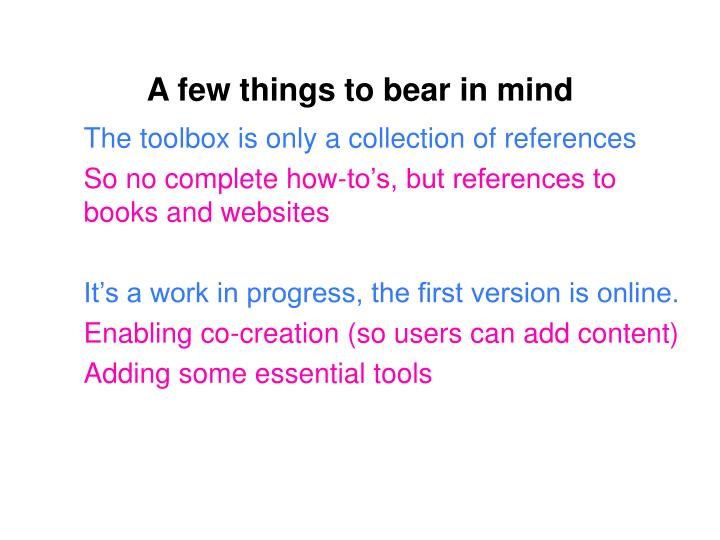 A few things to bear in mind