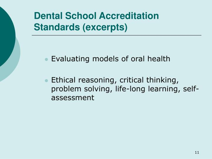 Dental School Accreditation Standards (excerpts)