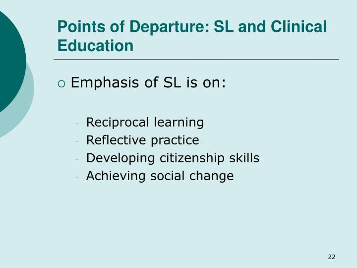 Points of Departure: SL and Clinical Education