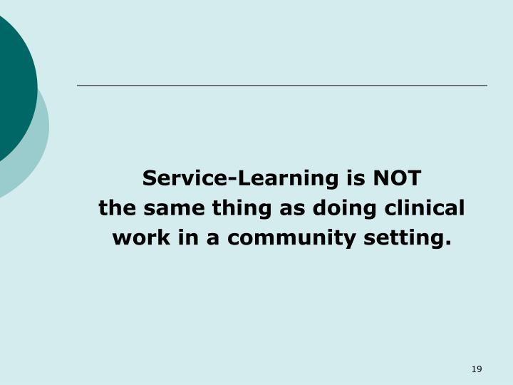 Service-Learning is NOT
