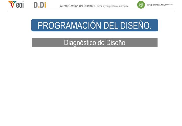 PROGRAMACIÓN DEL DISEÑO.