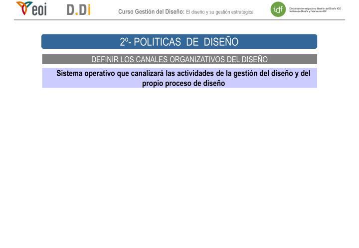 2º- POLITICAS  DE  DISEÑO