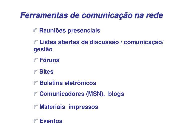 Ferramentas de comunicação na rede