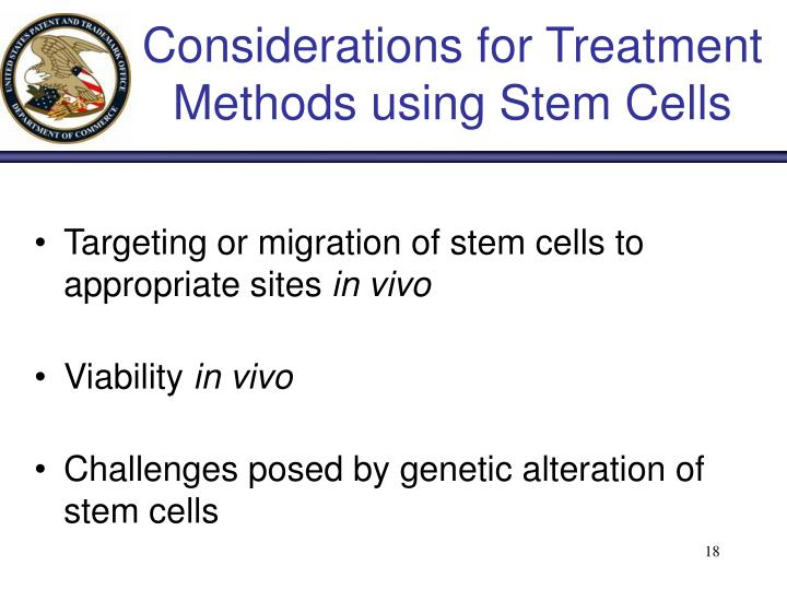 Considerations for Treatment Methods using Stem Cells