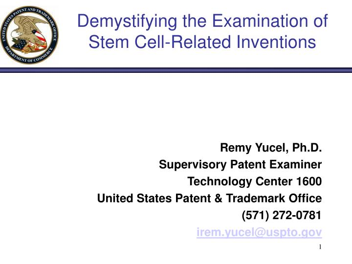 Demystifying the examination of stem cell related inventions