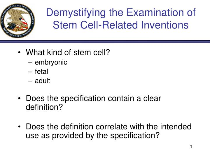 Demystifying the examination of stem cell related inventions2