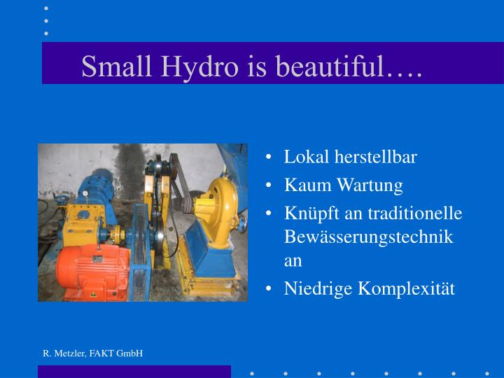 Small Hydro is beautiful….