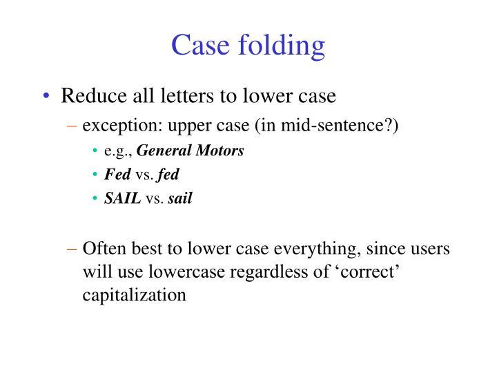Case folding