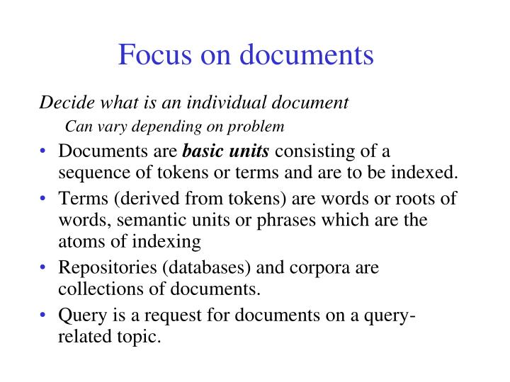 Focus on documents