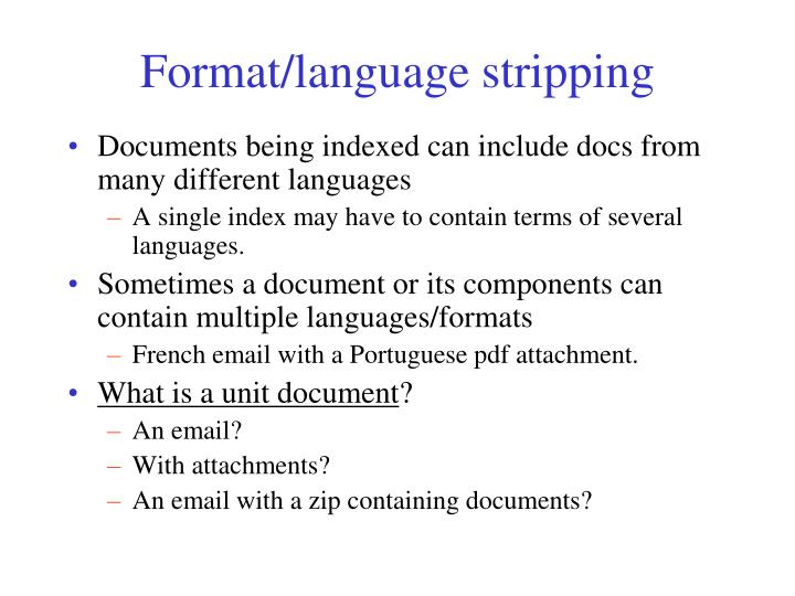 Format/language stripping