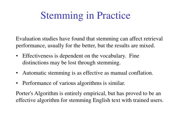 Stemming in Practice