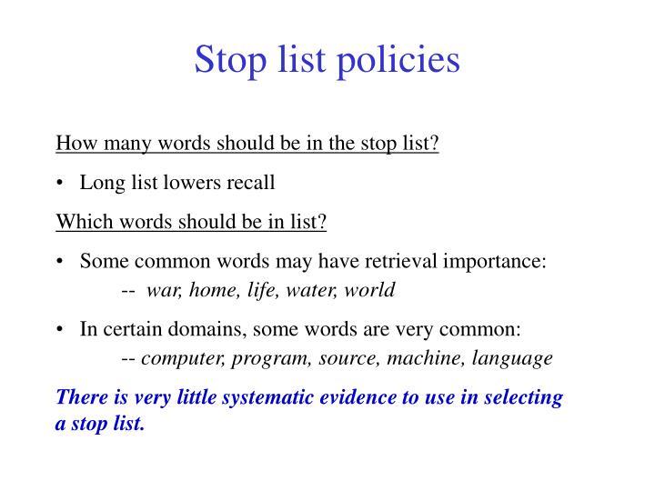 Stop list policies