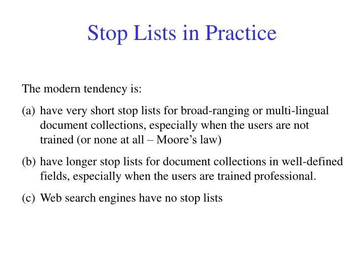 Stop Lists in Practice