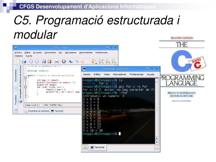 C5. Programació estructurada i modular
