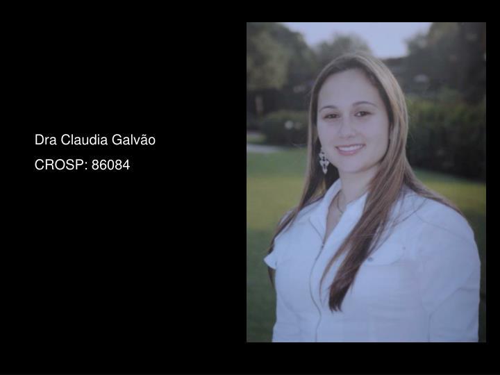 Dra Claudia Galvão