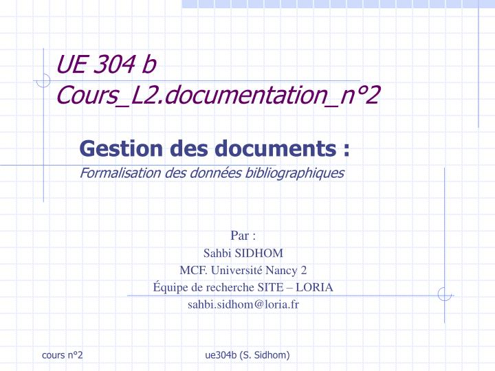 Ue 304 b cours l2 documentation n 2