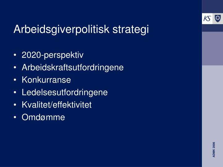 Arbeidsgiverpolitisk strategi