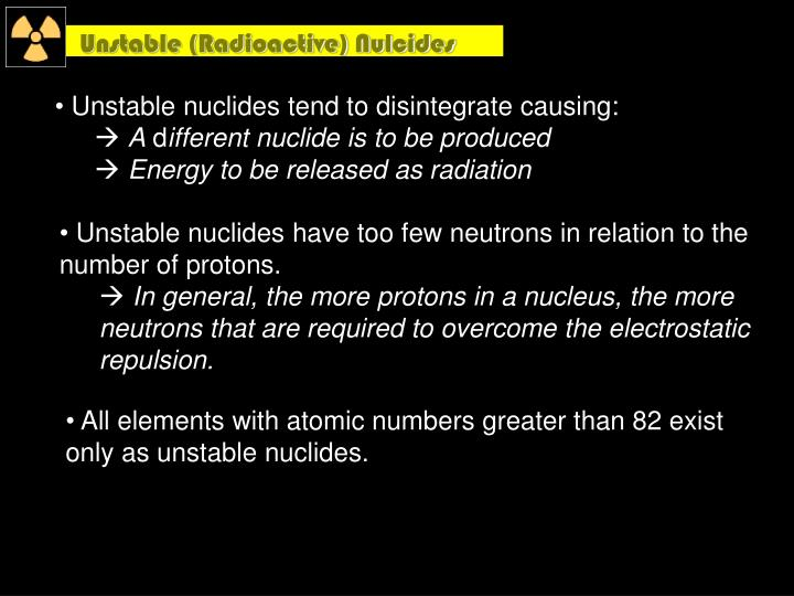 Unstable (Radioactive) Nulcides