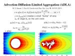 advection diffusion limited aggregation adla