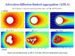 advection diffusion limited aggregation adla1