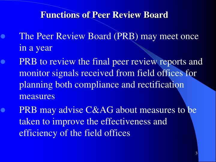 Functions of peer review board