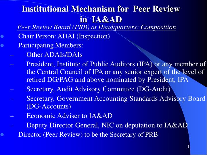 Institutional mechanism for peer review in ia ad