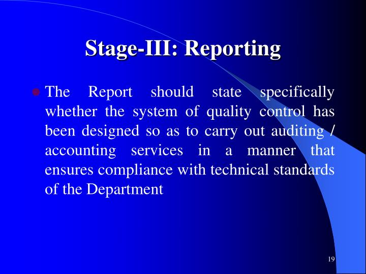 Stage-III: Reporting