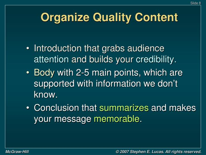 Organize Quality Content