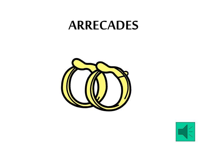 ARRECADES